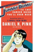 Daniel Pink's Johnny Bunko book